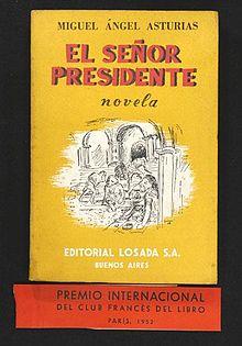 20160406074624-asturias-senor-presidente-.jpg